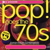 Couverture de l'album Pop Goes the 70's: Super 19 Hits (Re-Recorded Versions)