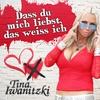 Cover of the album Dass du mich liebst, das weiss ich - Single