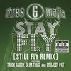 Couverture de l'album Stay Fly (Still Fly Remix) - Single