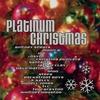 Cover of the album Platinum Christmas