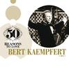 Couverture de l'album 50 Reasons to Love: Bert Kaempfert