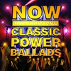 Couverture de l'album Now That's What I Call Classic Power Ballads
