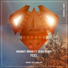 Couverture de l'album Feel (feat. Sena Sener) [Radio Edit] - Single