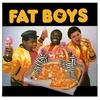 Cover of the album Fat Boys