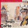 Couverture de l'album Les Tangos de Corto