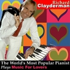 Couverture de l'album The World's Most Popular Pianist Plays More Music for Lovers