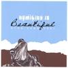Couverture de l'album Humility Is Beautiful
