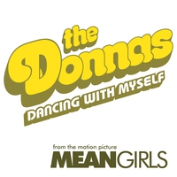 Cover of the track Dancing With Myself (From the Motion Picture Mean Girls) - Single