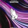 Couverture de l'album Warping - Single