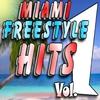 Cover of the album Miami Freestyle Hits, Vol. 1