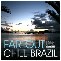 Cover of the track Far Out Chill Brazil 3