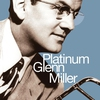 Cover of the album Platinum Glenn Miller