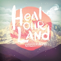 Cover of the track Heal Our Land
