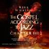 Cover of the album The Gospel According To Jazz: Chapter II
