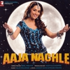 Couverture de l'album Aaja Nachle (Original Motion Picture Soundtrack)