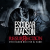 Cover of the album Escobar Macson - Resurrection (Street album mixé par DJ Hamdi)