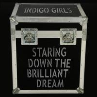 Couverture du titre Staring Down the Brilliant Dream (Live)