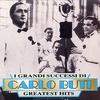 Couverture de l'album I Grandi Successi Di Carlo Buti
