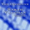 Couverture de l'album The Definitive Sarah Vaughan Collection Volume 2