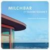 Cover of the album Milchbar - Seaside Season 5 (Deluxe Edition)
