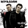 Couverture de l'album 10 év - Best Of Roy & Ádám