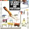 Couverture de l'album The World of Drums & Percussion