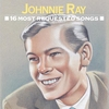 Couverture de l'album 16 Most Requested Songs: Johnnie Ray