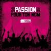 Couverture de l'album Passion pour ton nom