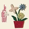 Cover of the album Je dis oui!