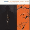 Cover of the album Najee Plays Songs from the Key of Life: A Tribute to Stevie Wonder