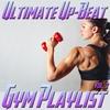 Couverture de l'album Ultimate Up-Beat Gym Playlist, Vol. 2