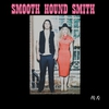 Cover of the album Smooth Hound Smith