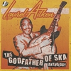 Cover of the album The Godfather of Ska Anthology