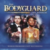 Couverture de l'album The Bodyguard - The Musical (World Premiere Cast Recording)