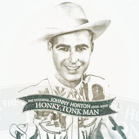 Cover of the track Honky Tonk Man: The Essential Johnny Horton 1956-1960