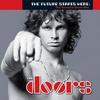 Couverture de l'album The Future Starts Here: The Essential Doors Hits