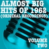 Cover of the album Almost Big Hits of 1962, Vol. 2 (Original Recordings)