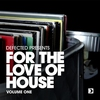 Cover of the album Defected Presents For the Love of House, Vol. 1