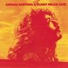 Cover of the album Carlos Santana & Buddy Miles! Live!