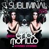 Couverture de l'album Subliminal 2012 (Mixed By Erick Morillo and SYMPHO NYMPHO) [Mixed Version]