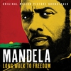 Couverture de l'album Mandela – Long Walk To Freedom (Original Motion Picture Soundtrack)