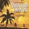 Couverture de l'album The Very Best of Arthur Lyman (The Sensual Sounds of Exotica)