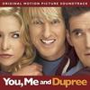 Couverture de l'album You, Me and Dupree (Original Motion Picture Soundtrack)