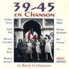 Cover of the album 39-45 en chanson - Le bal de la libération