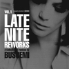 Cover of the album Buscemi: Late Night Reworks, Vol. 1