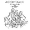 Cover of the album The White Ladies