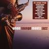 Couverture de l'album When Lounge Meets Jazz
