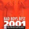 Cover of the album Bad Boys Best 2001