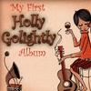 Cover of the album My First Holly Golightly Album