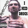 Cover of the album I Need Drugs